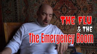 The Flu and The Emergency Room