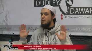 The DAJJAL (Anti-Christ) - Beware of his trials | Ustadh Muhammad Tim Humble