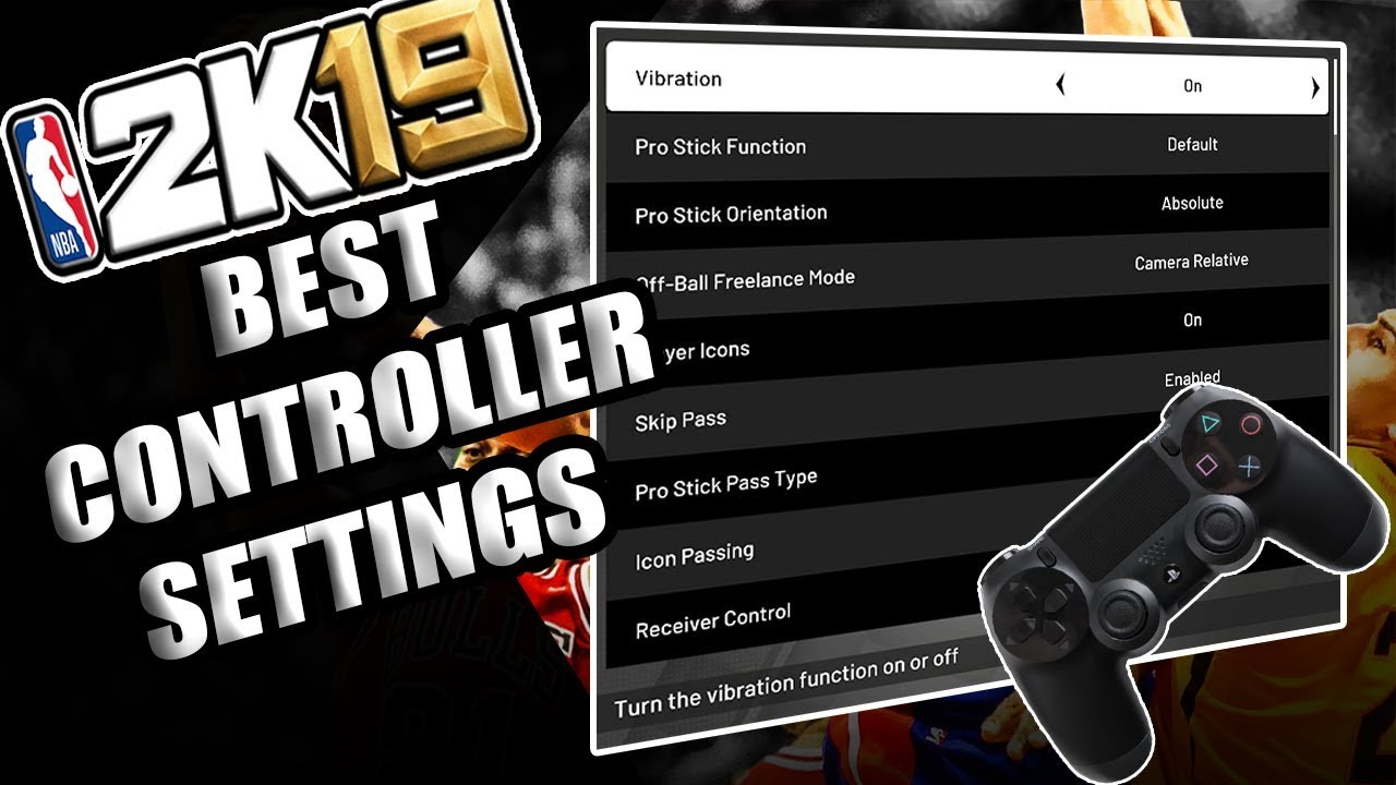 921d5187dbd NBA 2K19 BEST CONTROLLER SETTING AND PASSING ACCURACY TIPS - YouTube