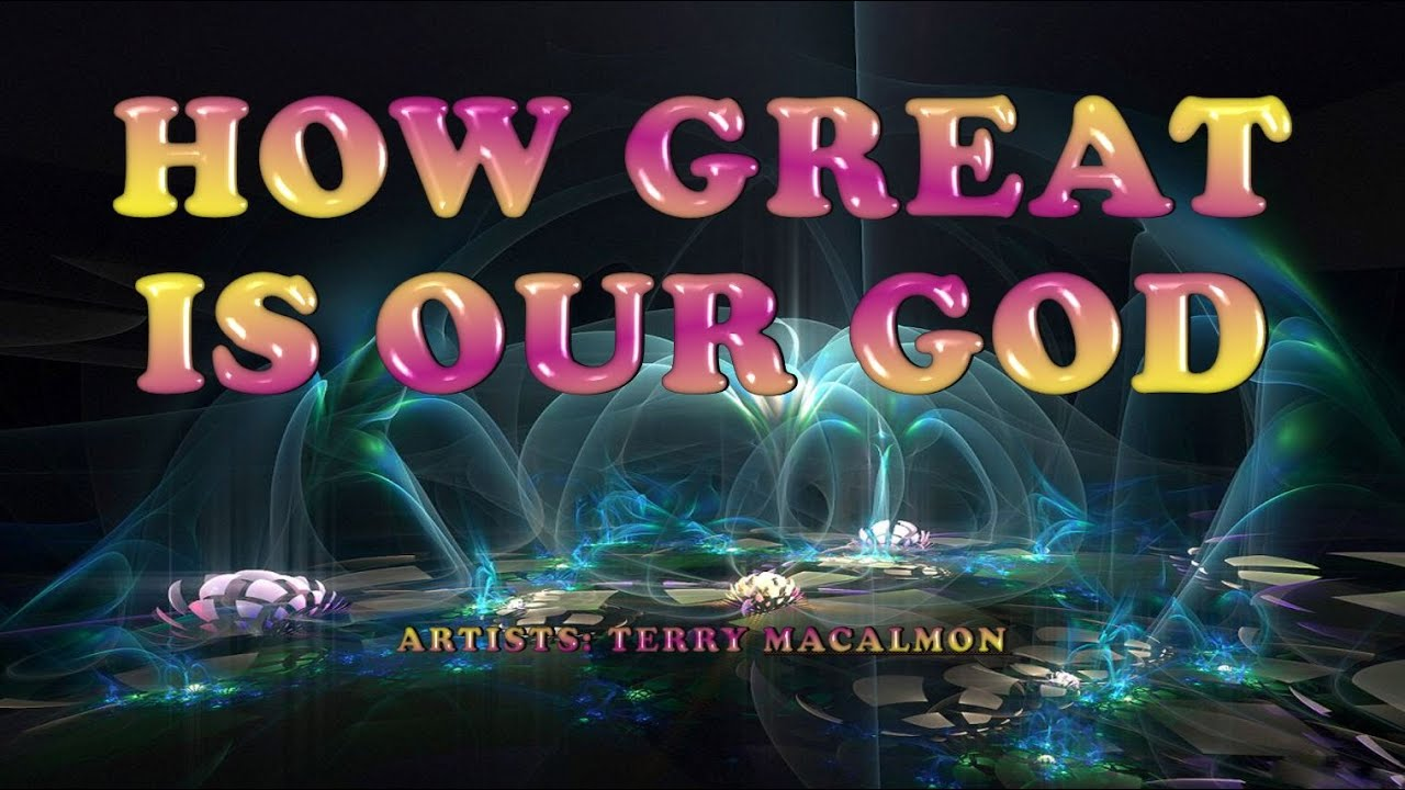 How Great is Our God with Simple Chords – WTK  |How Great Is Our God Lyrics