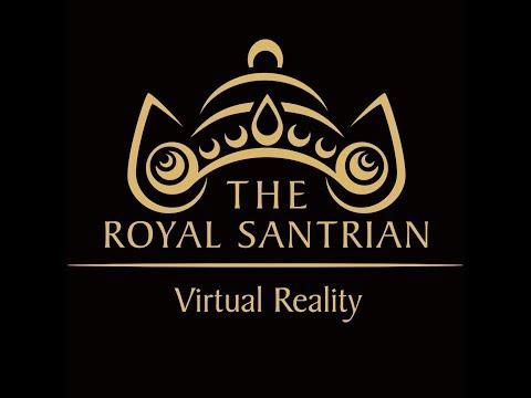 The Royal Santrian Virtual Reality Experience