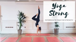 YOGA STRONG | Intermediate Yoga For Strength | CAT MEFFAN