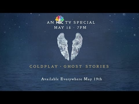Coldplay : Ghost Stories - U.S. TV Special Trailer NBC