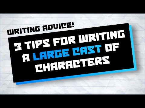 3 Tips for Writing a Large Cast of Characters - Writing Advice