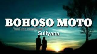 Download Mp3 Bohoso Moto - Suliyana  Lirik . Tama 78