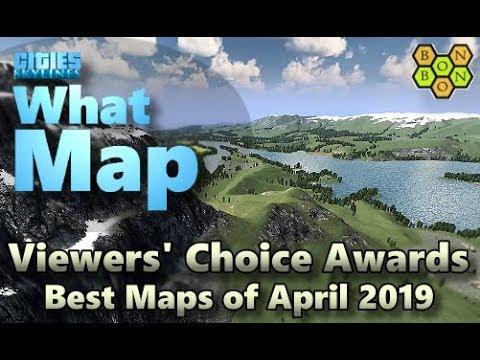 Cities Skylines - Top Ten Maps - April 2019 - Viewers' Choice
