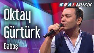 Download Oktay Gürtürk - Baboş MP3 song and Music Video
