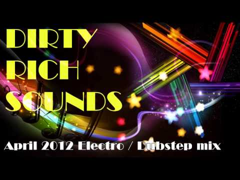 HARD - HEAVY - FILTHY - ELECTRO HOUSE 2012