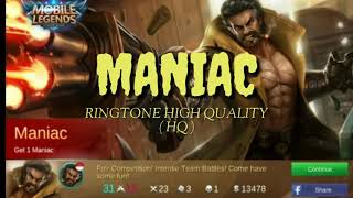 RINGTONE MOBILE LEGENDS - MANIAC ( HQ HIGH QUALITY )