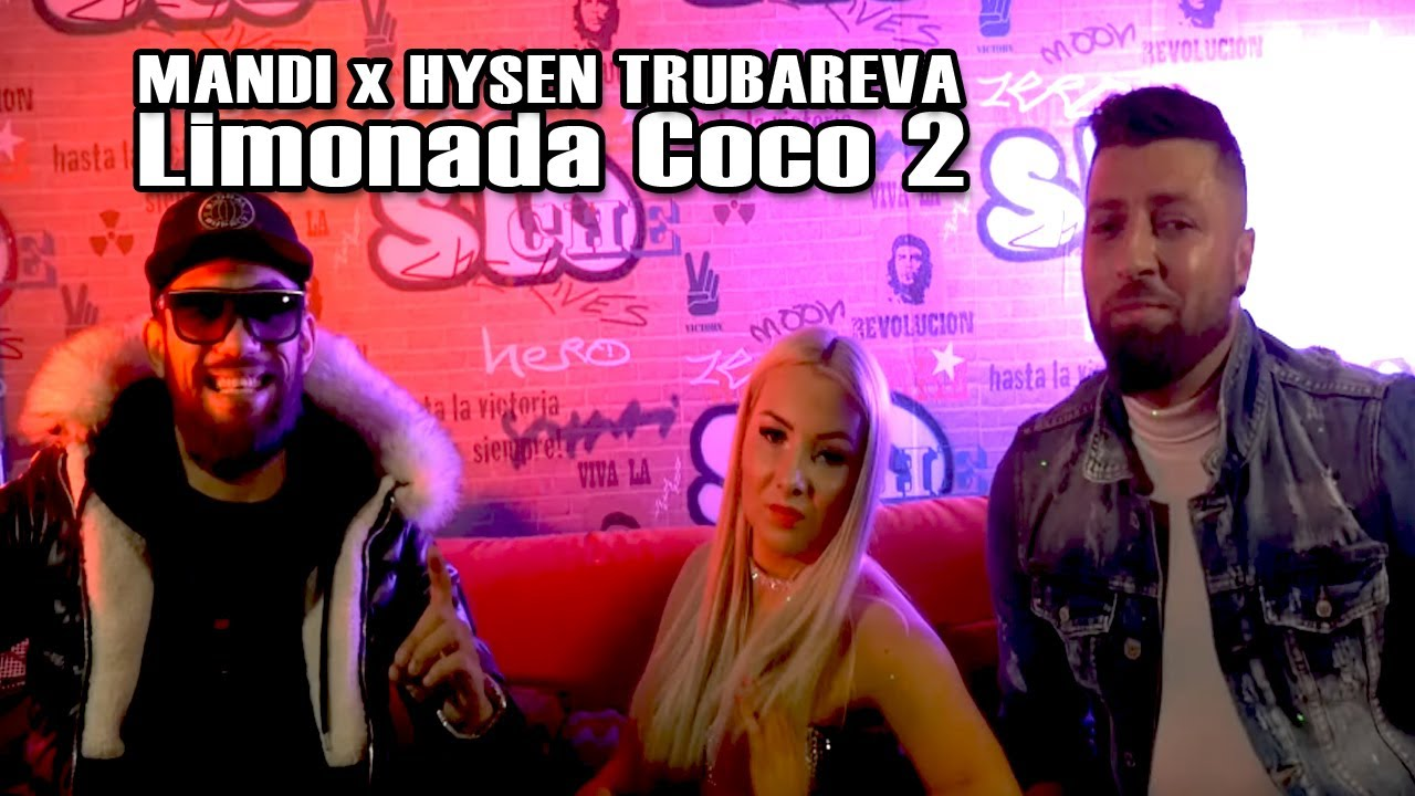 Mandi ft. Hysen Trubareva x Dzemailov - Limonada Coco 2