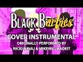 Black Barbies (Cover Instrumental) [In the Style of Nicki Minaj & Mike Will Made-It]