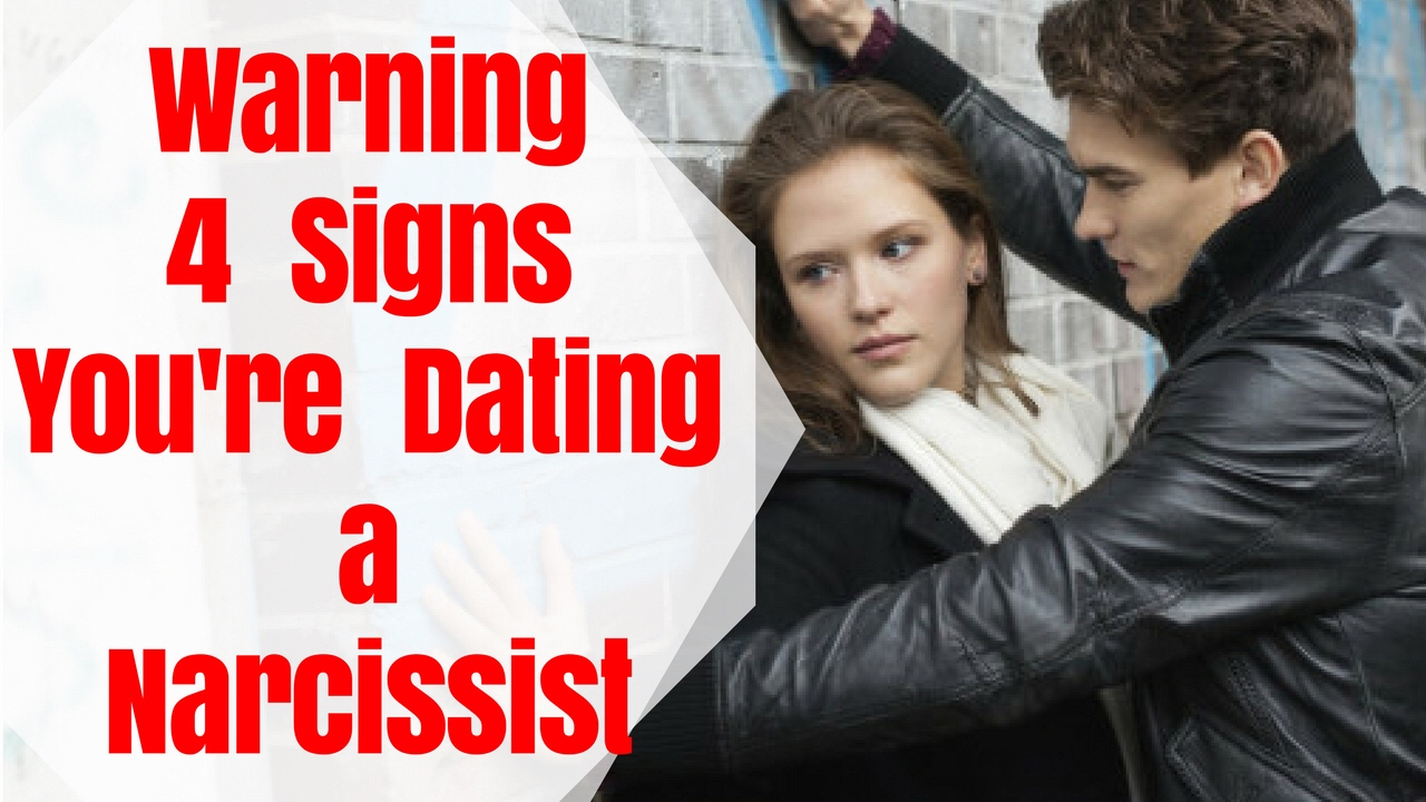 Warning: 4 Signs You're Dating a Narcissist - Relationship Advice and  Dating tips