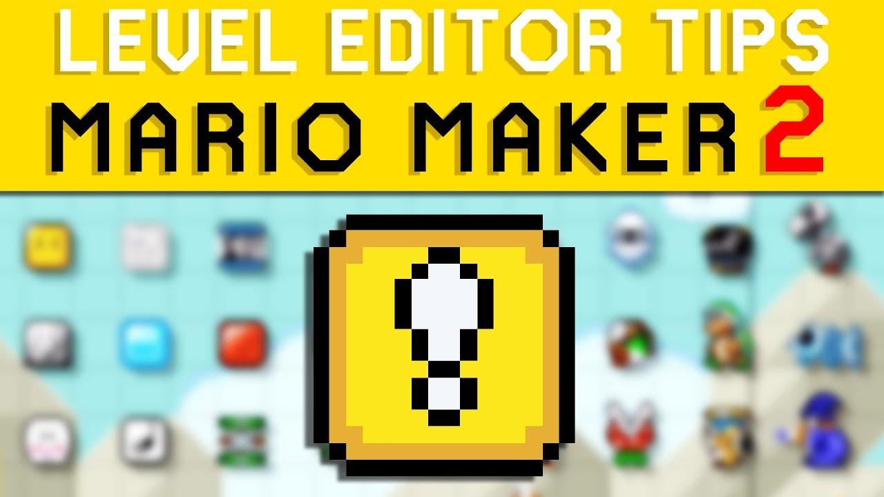 Super Mario Maker 2 Level Making Tips and Tricks