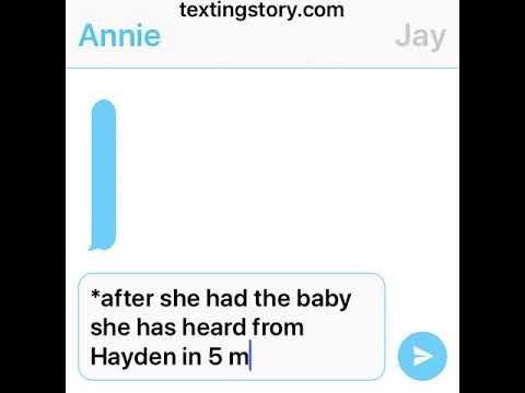 Text story Annie has the baby and Hayden and Annie gets back together