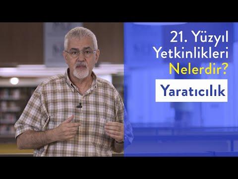 Prof. Dr. Erhan Erkut / 21. Yüzyıl Yetkinlikleri - Yaratıcılık
