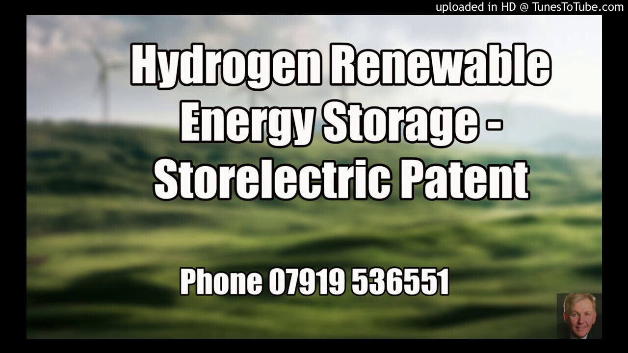 Hydrogen Renewable Energy Storage – Storelectric Patent