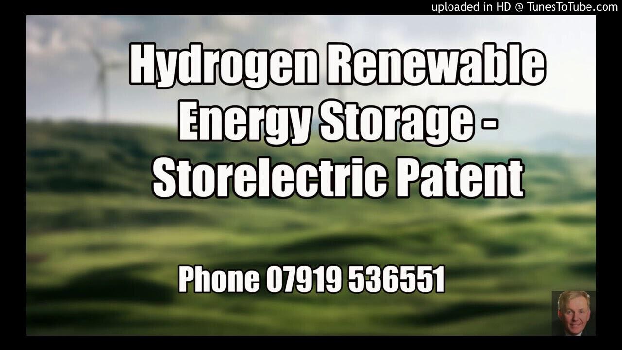 Hydrogen Renewable Energy Storage – Storelectric Patent