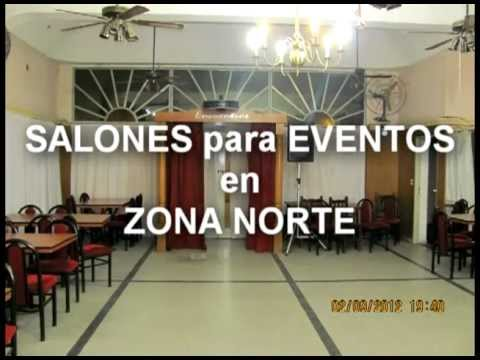 Salones para eventos en zona norte youtube for Actividades de salon