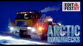 "Allan Title on How he Crafted a Dramatic Story from Limited Footage for a Pilot ""Arctic Roughnecks"""