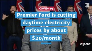 Premier Doug Ford is cutting daytime electricity prices by about $20 monthly | COVID-19