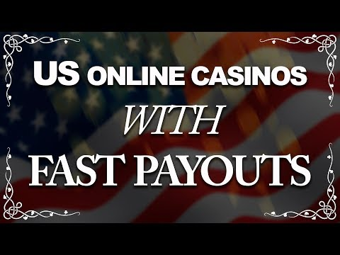 US Online Casinos With Fast Payouts (2018)