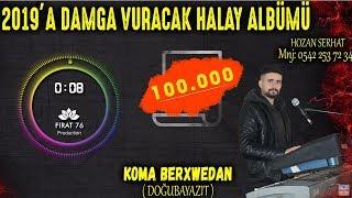 2019' A DAMGA VURACAK HALAY POTPORİ - KOMA BERXWEDAN (Doğubayazıt)