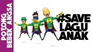 SUPER USA  - POTONG BEBEK ANGSA #SaveLaguAnak