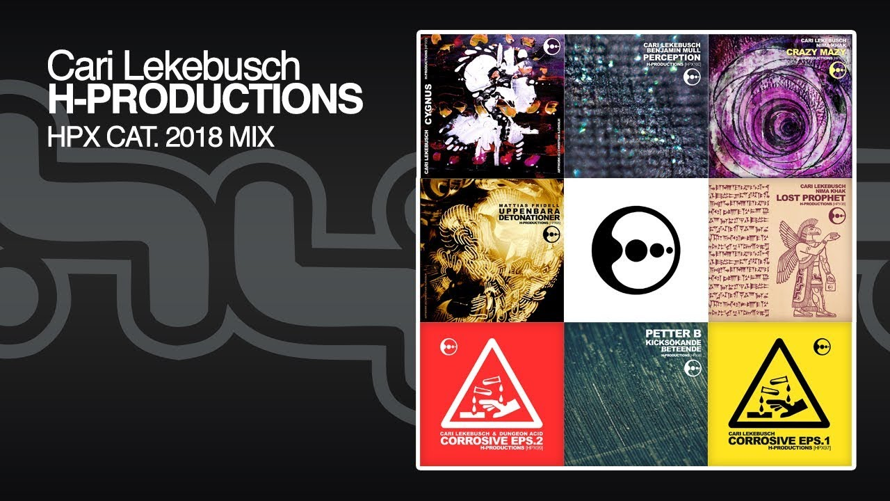 8dd4ee55 Cari Lekebusch - H-Productions HPX2018 (compilation mix) - YouTube