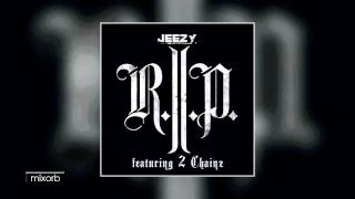 young-jeezy---r-i-p-ft-2-chainz-it-s-tha-world