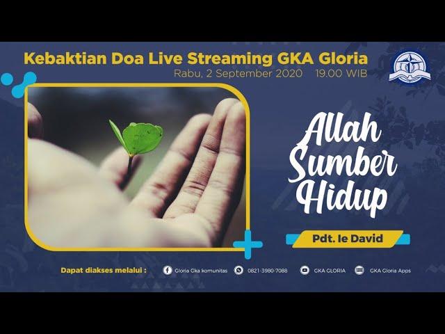 Kebaktian Doa Rabu Live Streaming - Pdt. Ie David - 02 September 2020