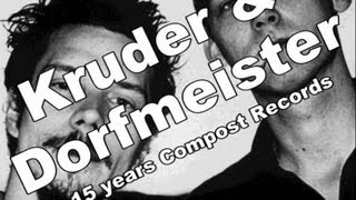 Peter Kruder, Richard Dorfmeister 15 years Compost Records