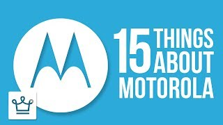 15 Things You Didn't Know About MOTOROLA