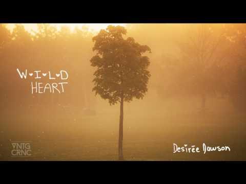 Wild Heart - Desirée Dawson