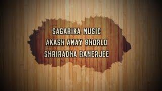 Ahash Amay Bhorlo | Shriradha | Sagarika Music | Best of Tagore Songs