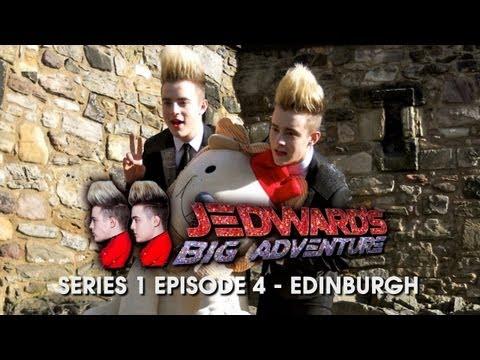 Jedward's Big Adventure: Series 1 - Episode 4 [Edinburgh]