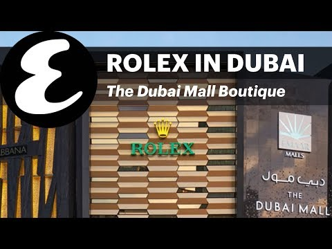 World's biggest Rolex store in Dubai Mall | Esquire Explores