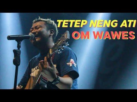 Om Wawes - Tetep Neng Ati - Live New Exito Cafe Yogyakarta