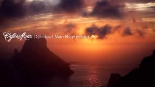 Café del Mar Chillout Mix November 2014
