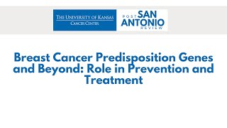 Breast Cancer Predisposition Genes and Beyond: Role in Prevention and Treatment
