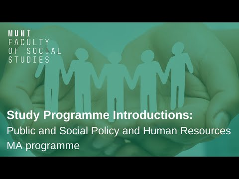 Study Programme Introductions: Public and Social Policy and Human Resources