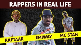 Rappers in Real Life | Emiway Bantai | Raftaar | Divine | MC Stan | Gully Boy | Funcho Entertainment