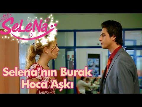 Selena'nın Burak Hocaya Aşkı