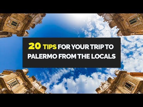 20 Tips For Your Trip To Palermo From The Locals