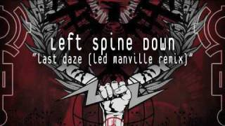 Left Spine Down - Last Daze (Led Manville remix)
