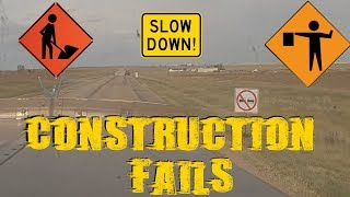 Construction Driving Idiots / Trucking / Construction Zones