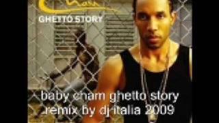 baby cham ghetto story remix by dj italia 2009