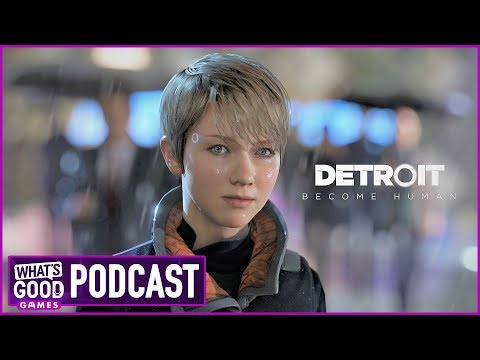 Detroit: Become Human & Kingdom Hearts 3 Impressions w/Kim Wallace - What's Good Games (Ep. 54)