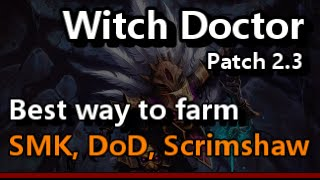 Witch Doctor Patch 2.3 Best Way to Farm Starmetal, Dagger of Darts, Scrimshaw Diablo 3 RoS