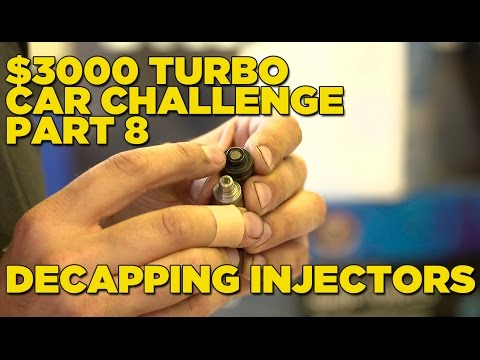 $3000 Turbo Car Challenge - Part 8   DECAPPING INJECTORS