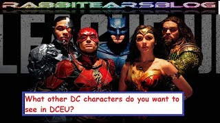 Comic Book Discussion #53: What DC characters do you want to see in DCEU?